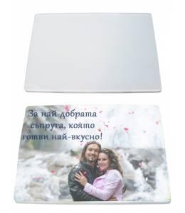 Стъклена дъска за рязане с Ваша снимка и текст